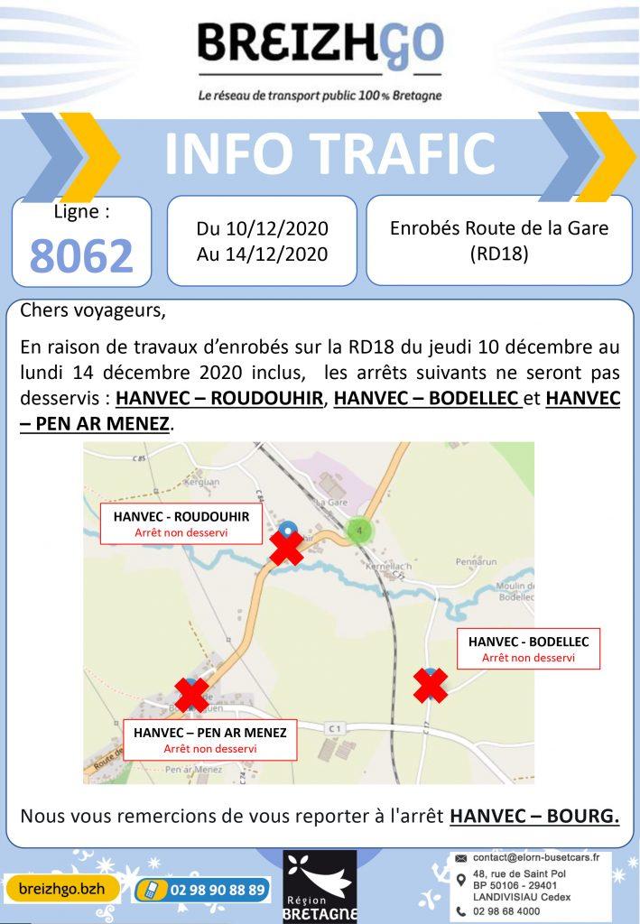 Ligne 8062, travaux à Hanvec. Nous ne desservirons pas les arrêts Roudouhir, Bodellec, Pen Ar Menez, prenez le car à Hanvec Bourg, merci