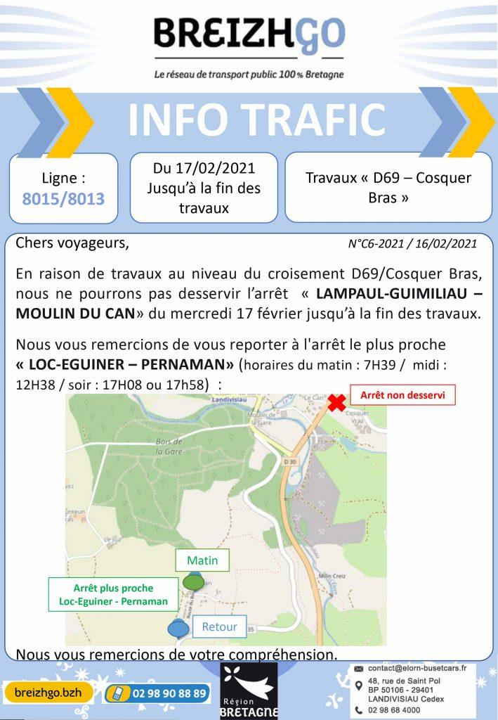 """Arrêt """"Moulin du Can"""" à Lampaul-Guimiliau non desservi sur les lignes Breizhgo 8015 et 8013, en raison de travaux. Merci de vous reporter sur l'arrêt: """"Loc-Eguiner - Pernaman"""