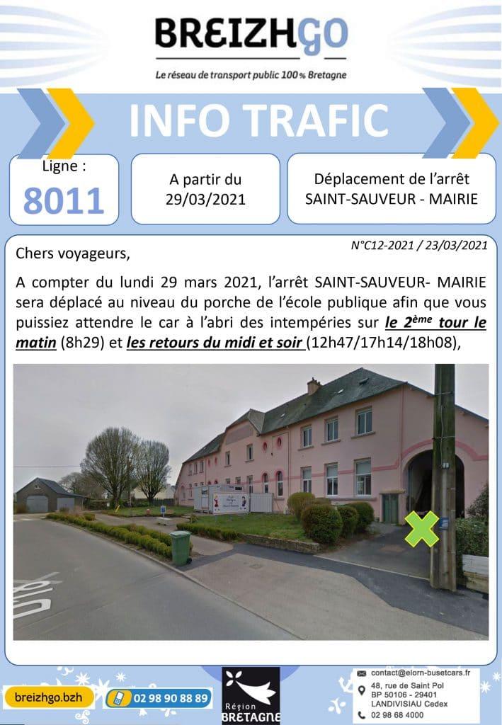 A la demande de la mairie, nous allons déplacer l'arrêt SAINT-SAUVEUR – MAIRIE au niveau du porche de l'école publique afin que vous puissiez attendre le car à l'abri des intempéries. Cette modification prendra effet le lundi 29 mars prochain.